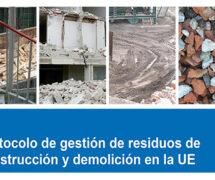 Protocolo de gestión de residuos de construcción y demolición en la UE